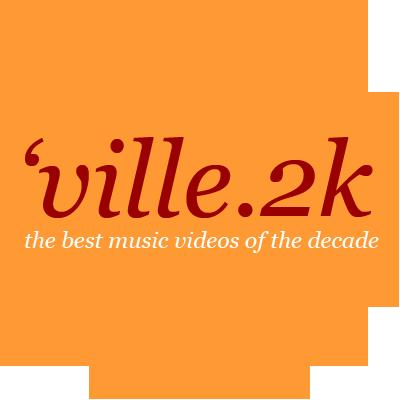 Musikvideos_ville2k